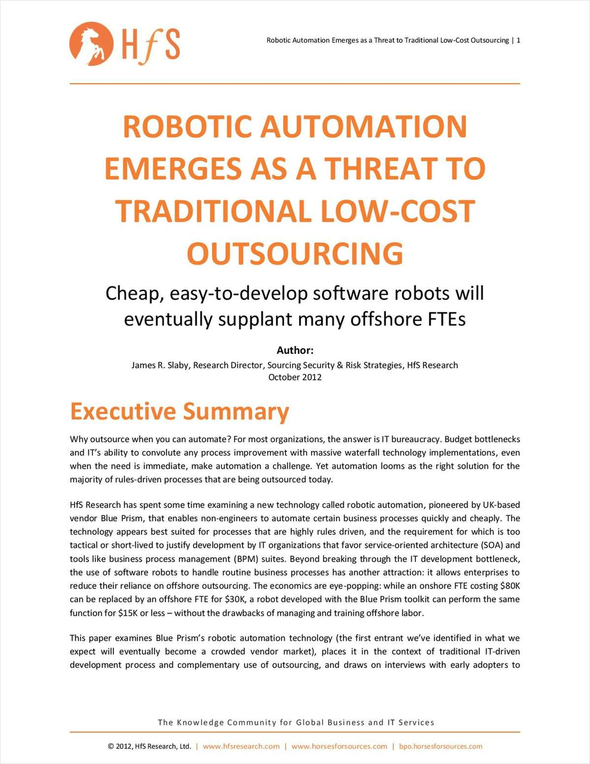 Robotic Automation Emerges as a Threat to Traditional Low-cost Outsourcing