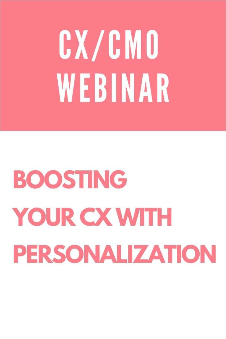 Boosting Your CX With Personalization