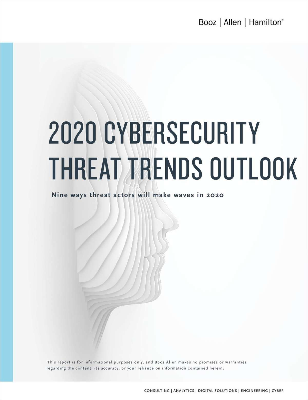 2020 Cybersecurity Threat Trends: Predicting and Preparing for Tomorrow's Threats