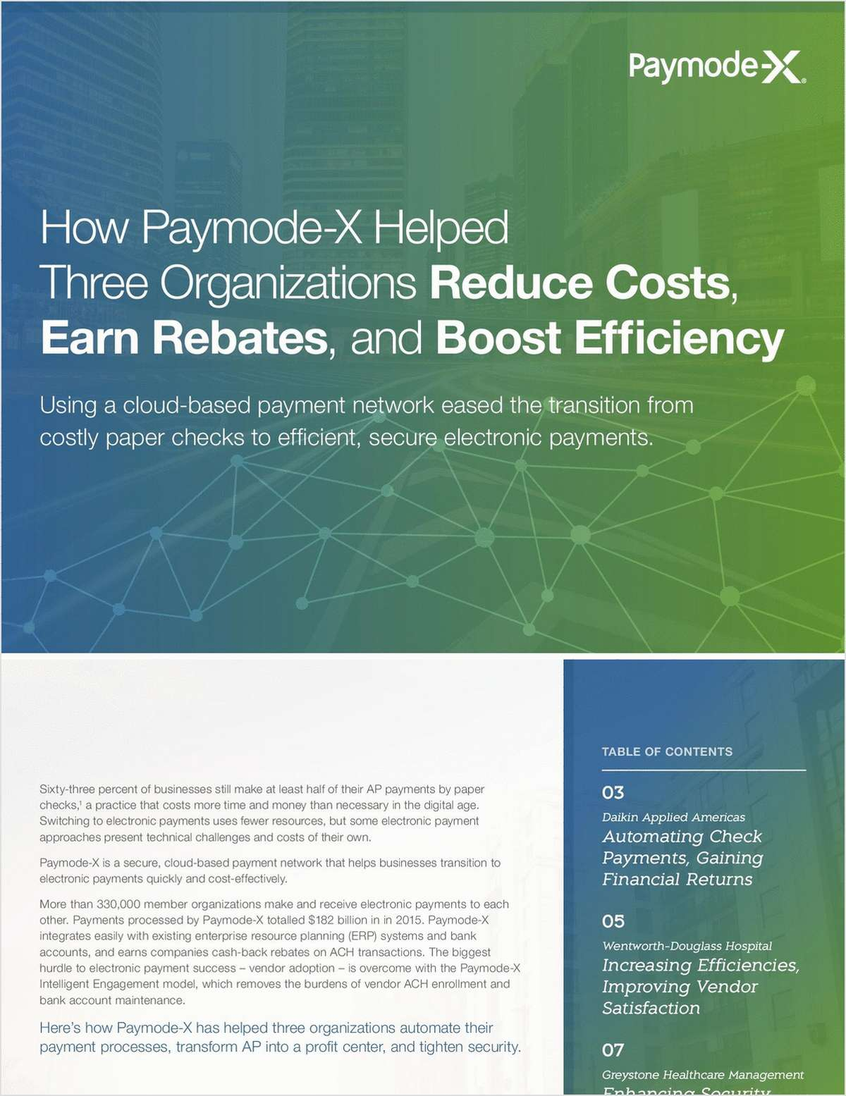 How Paymode-X Helped Three Organizations Reduce Costs, Earn Rebates, and Boost Efficiency