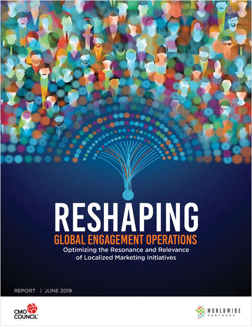 Reshaping Global Engagement Operations - Optimizing the Resonance and Relevance of Localized Marketing Initiatives