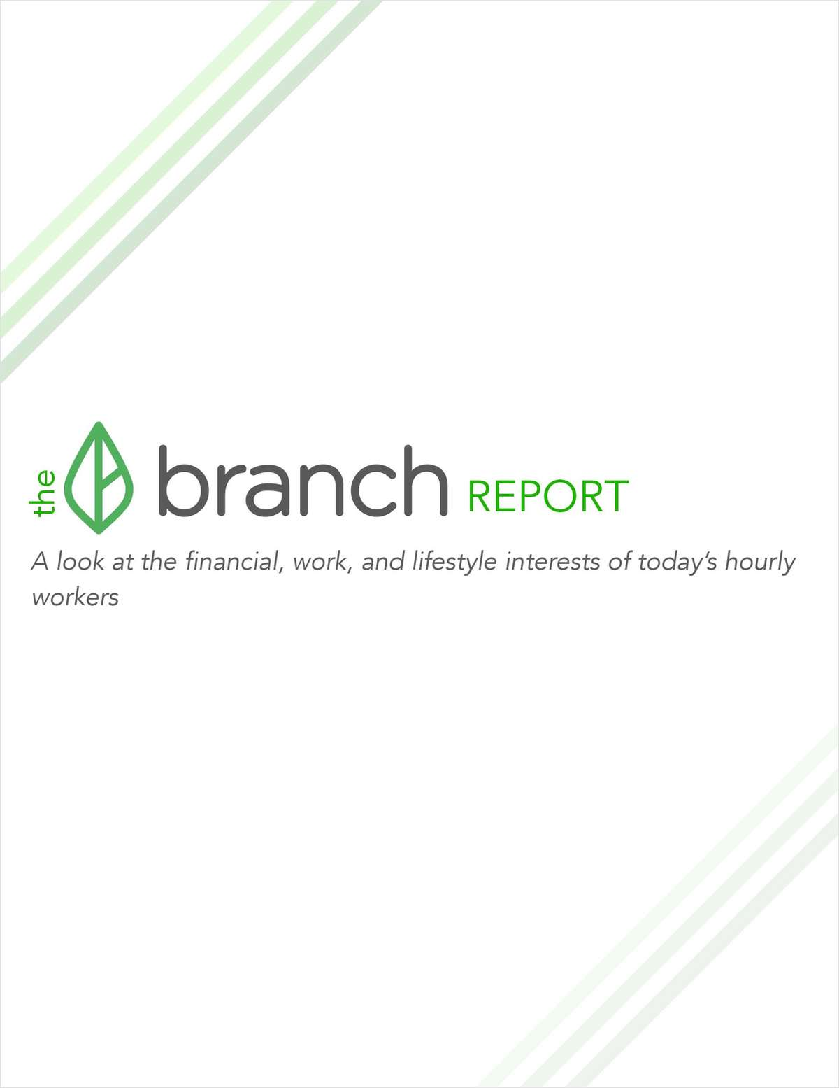 The Branch Report: A look at the financial, work, and lifestyle interests of today's hourly workers