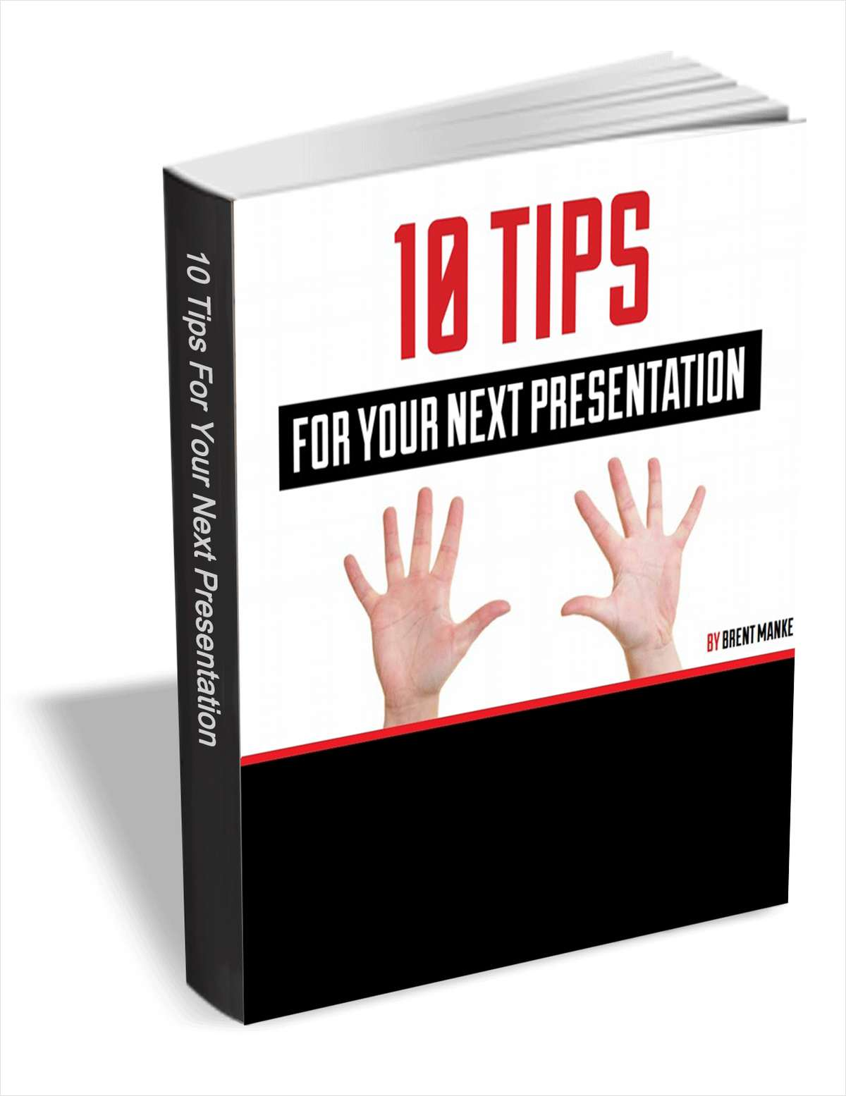 10 Tips for Your Next Presentation