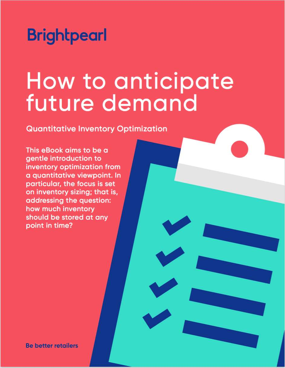Quantitative Inventory Optimization for Retailers: How to anticipate future demand