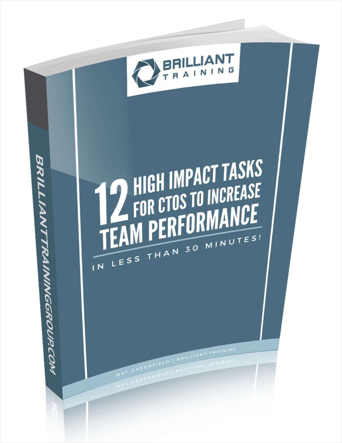 12 High Impact Tasks for CTOs to Increase Team Performance - in Less Than 30 Minutes