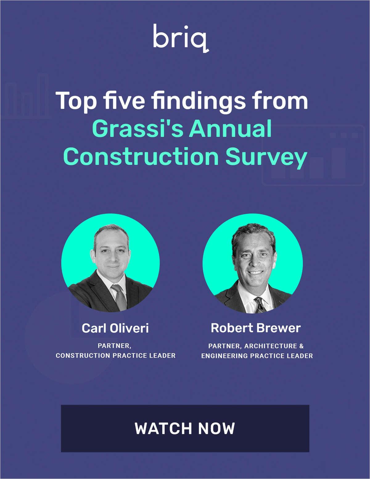 GRASSI's Annual Construction Survey Top 5 Findings [Briq Webinar]