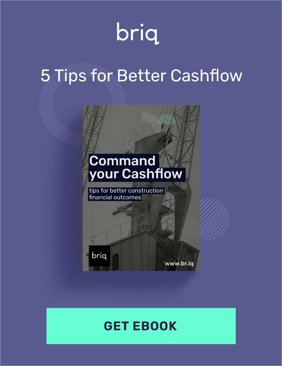 Command Your Cash Flow Ebook: Tips for Better Construction Financial Outcomes