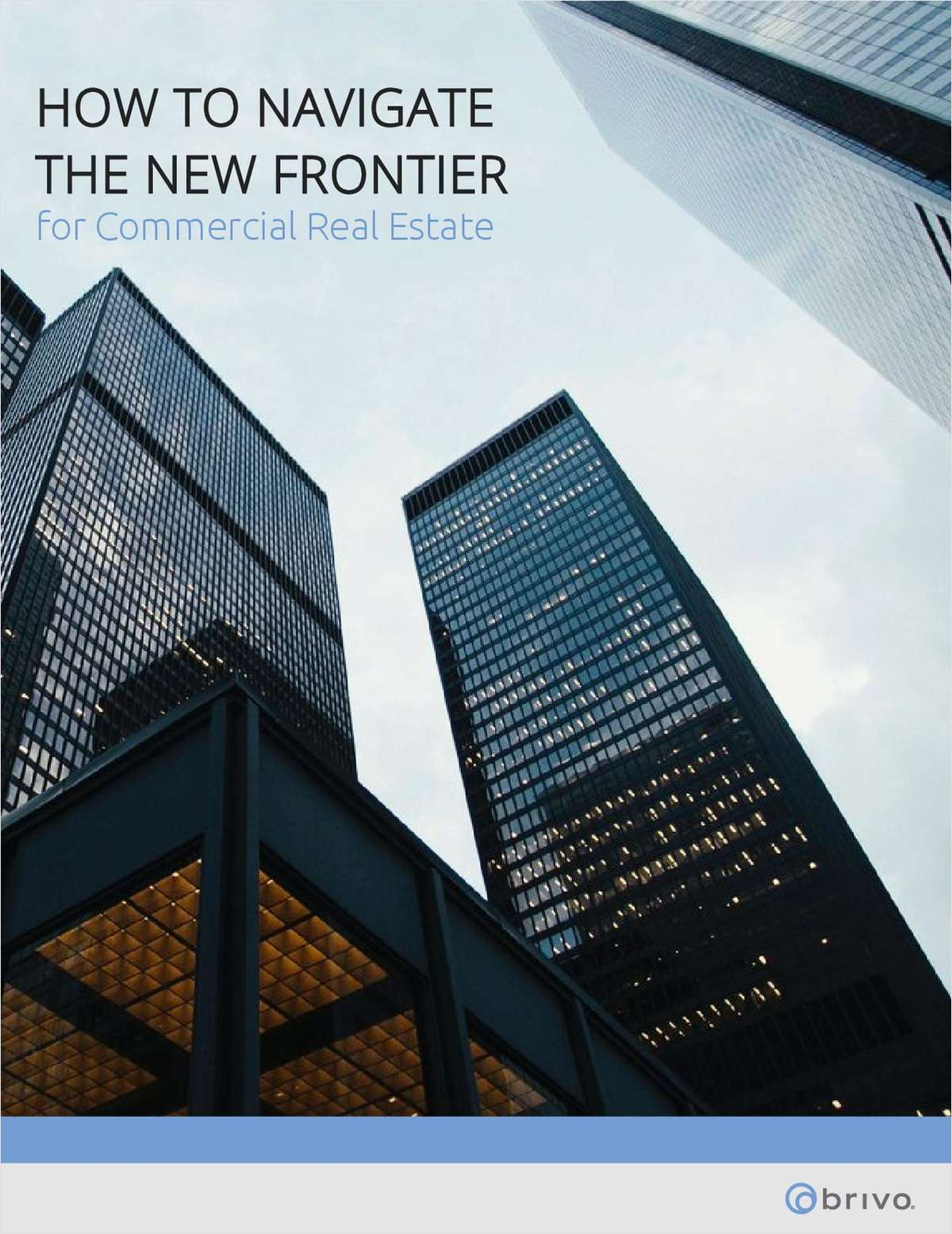 How to Navigate the New Frontier for Commercial Real Estate
