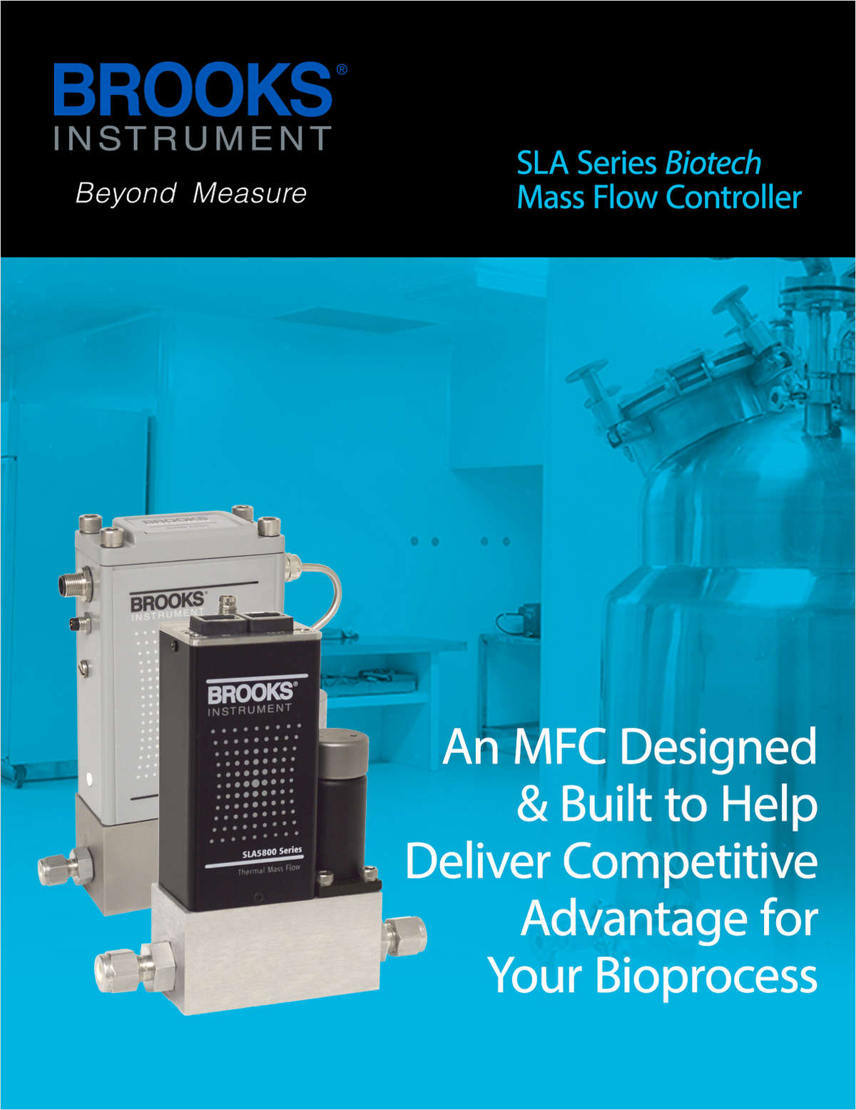 An MFC Designed & Built to Help Deliver Competitive Advantage for Your Bioprocess