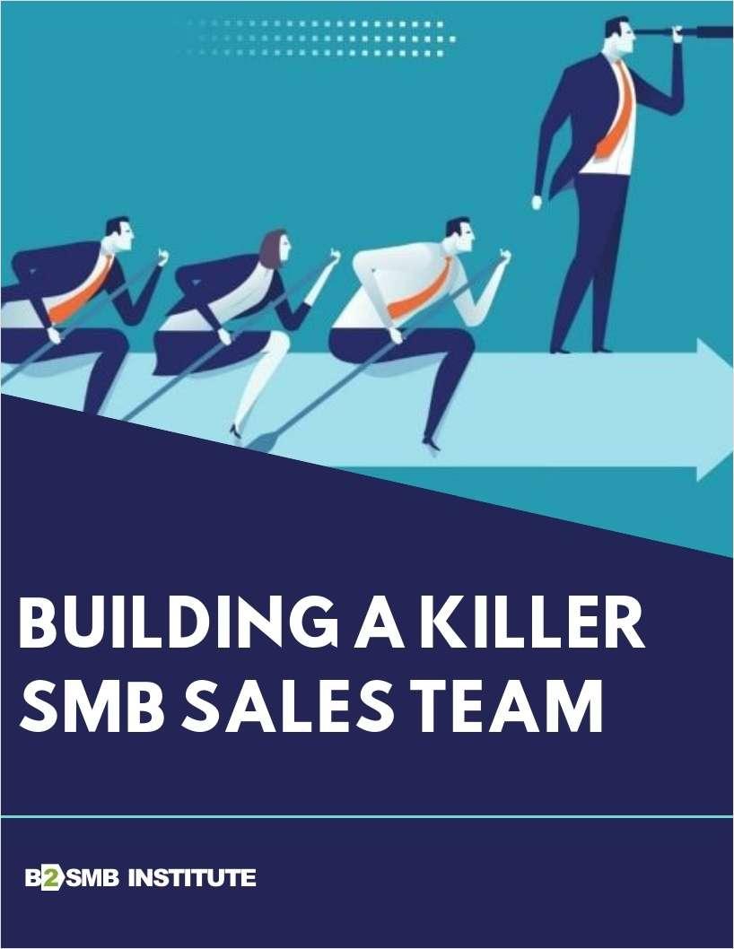 Building a Killer SMB Sales Team