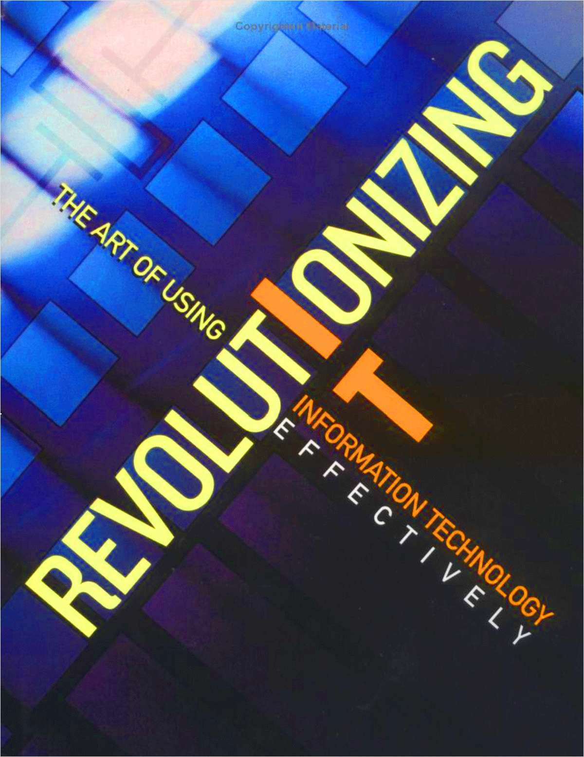 Revolutionizing IT Research Kit - Includes a Free $8.50 Book Summary