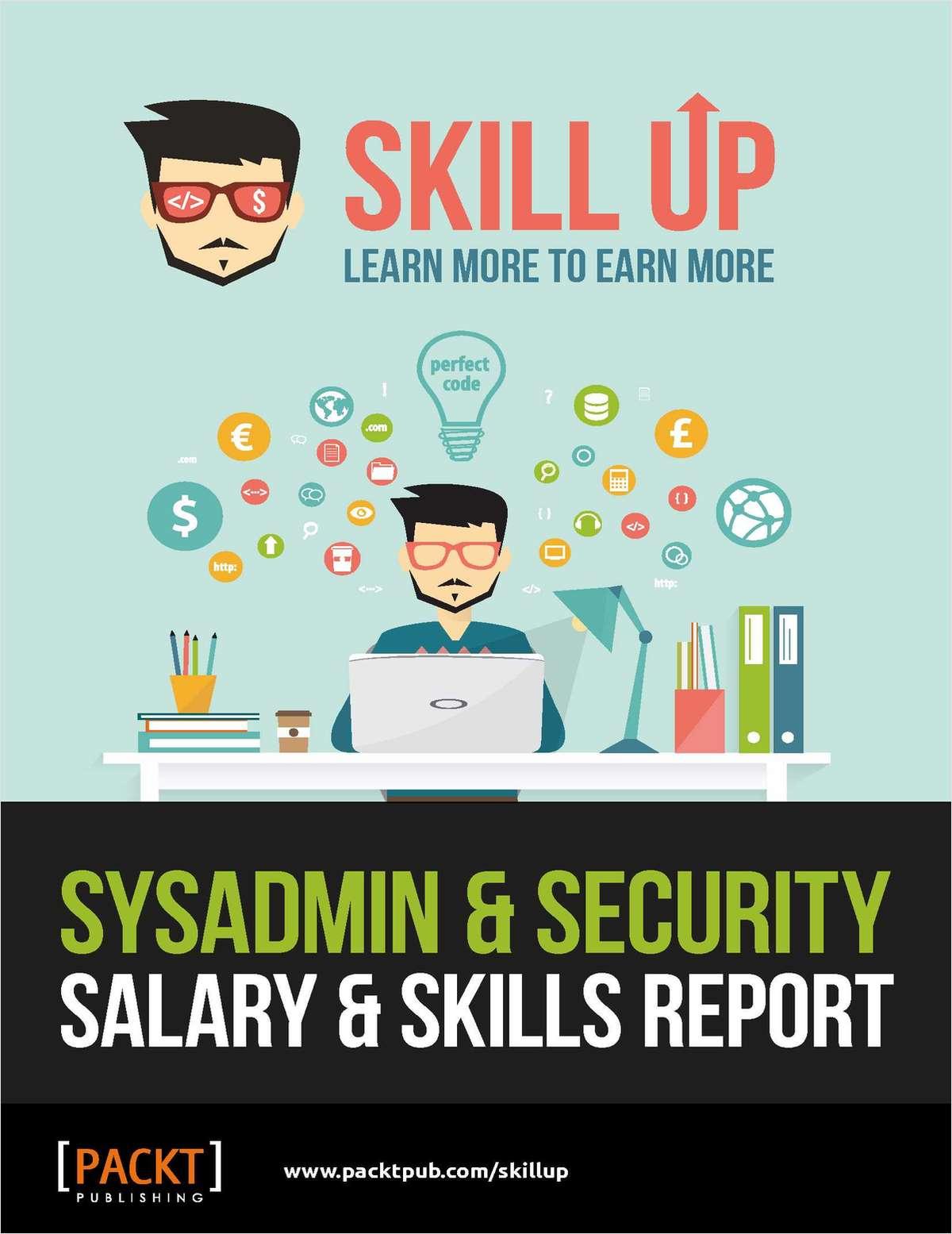 System Administration & Security - Salary & Skills Report (Plus 3 Bonus Resources!)