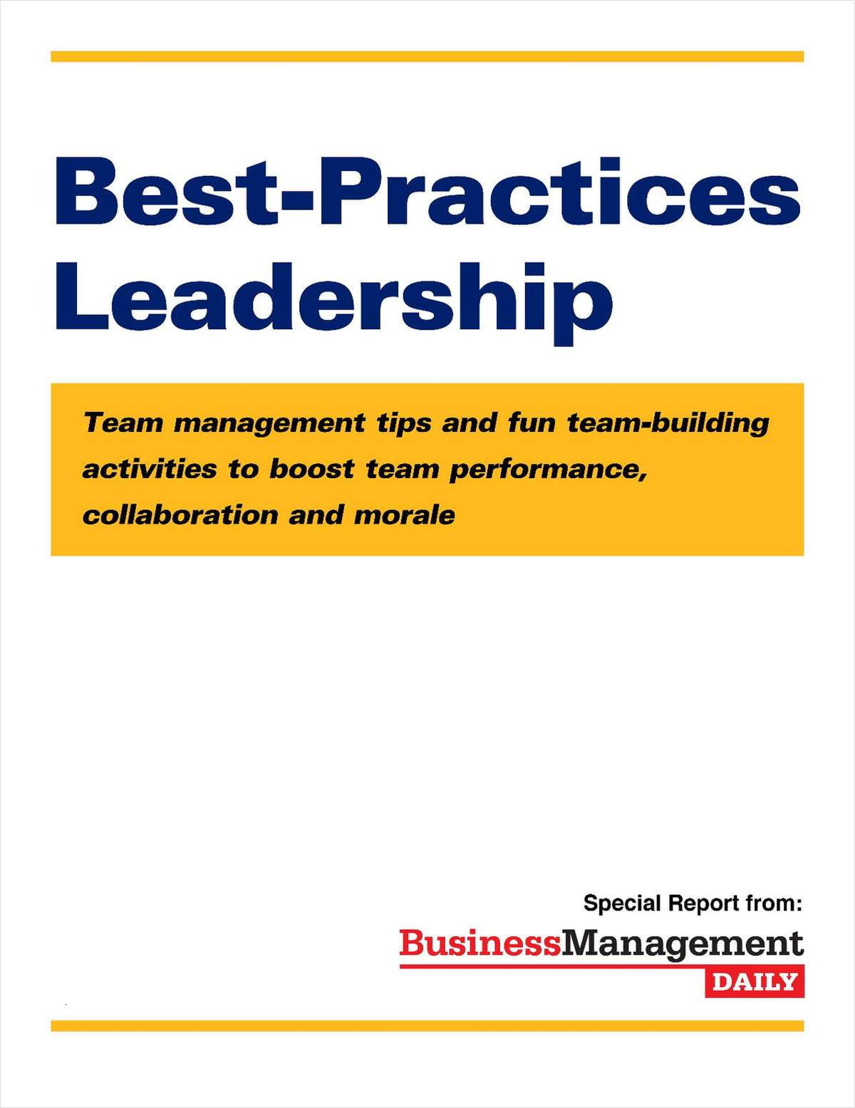 Best-Practices Leadership: Team Management Tips