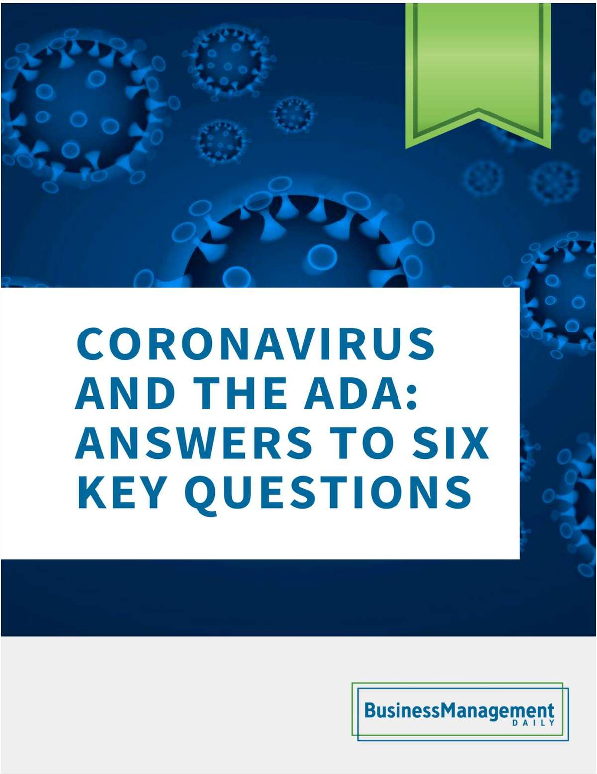 Coronavirus and the ADA: Answers to 6 key questions