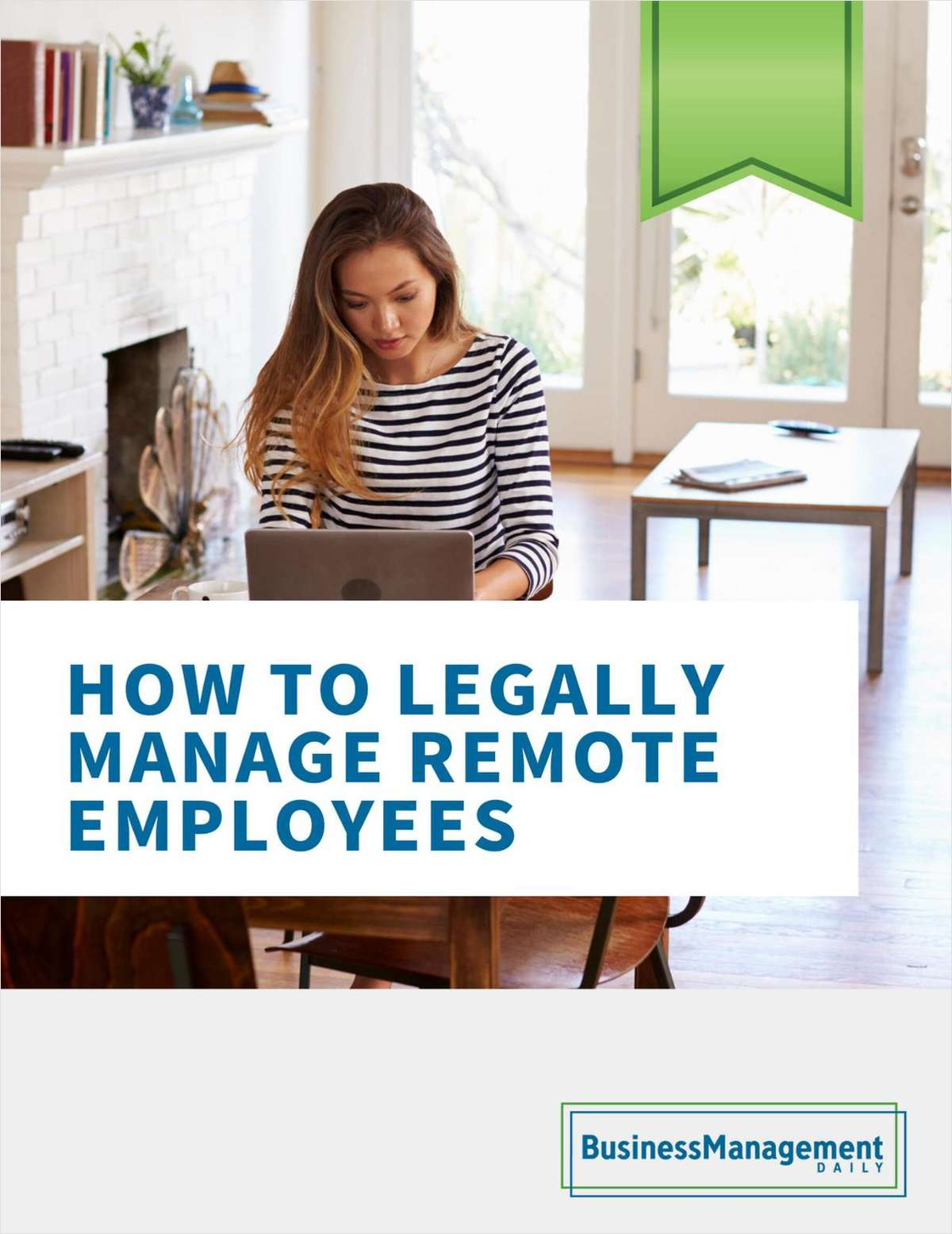 How to Legally Manage Remote Employees