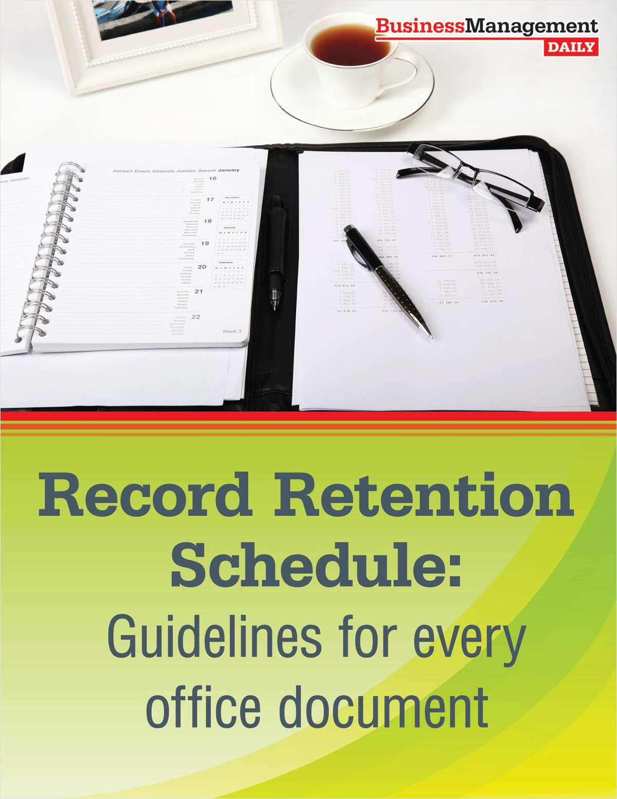Record Retention Schedule: Guidelines For Every Office Document
