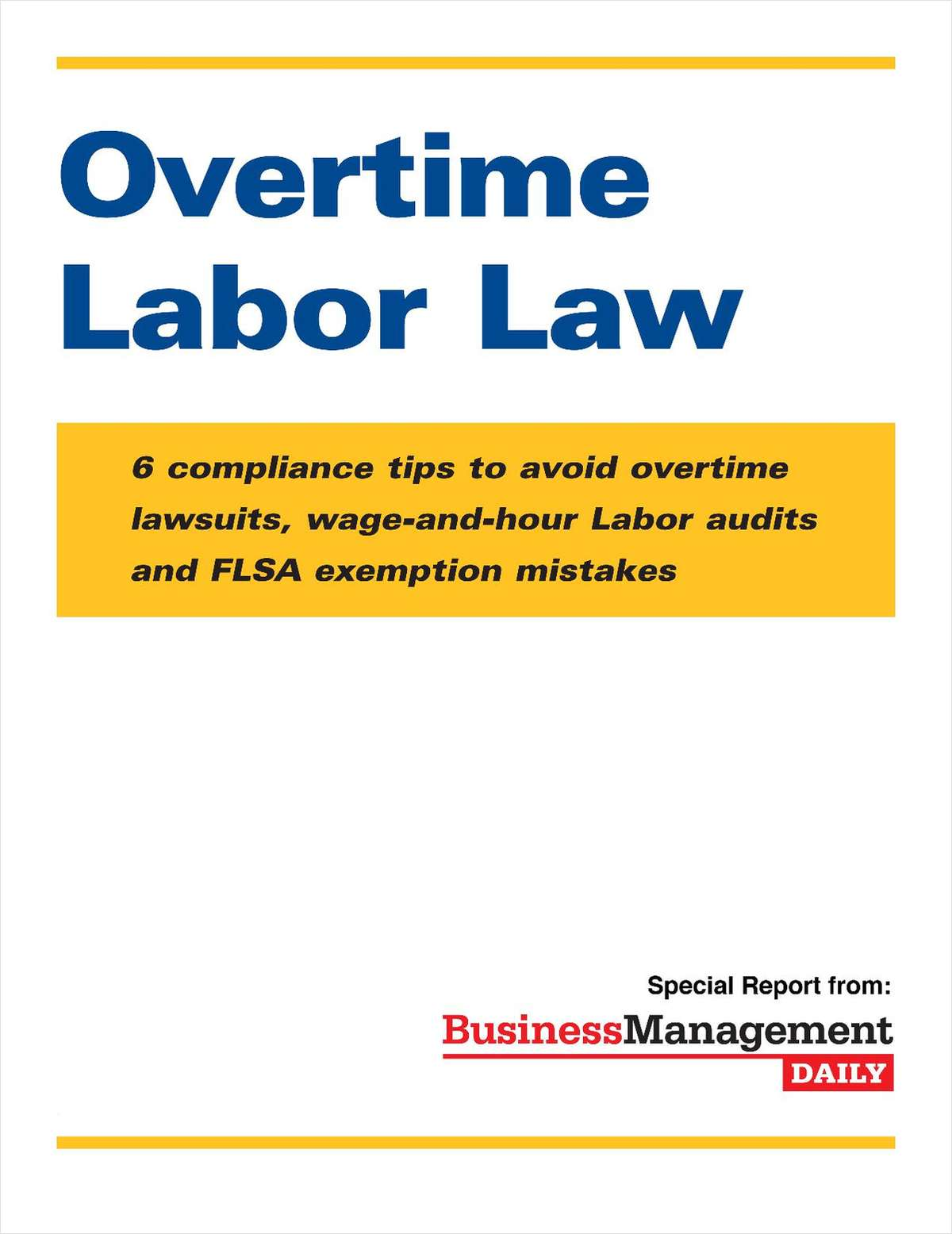 How To Follow The Overtime Labor Law