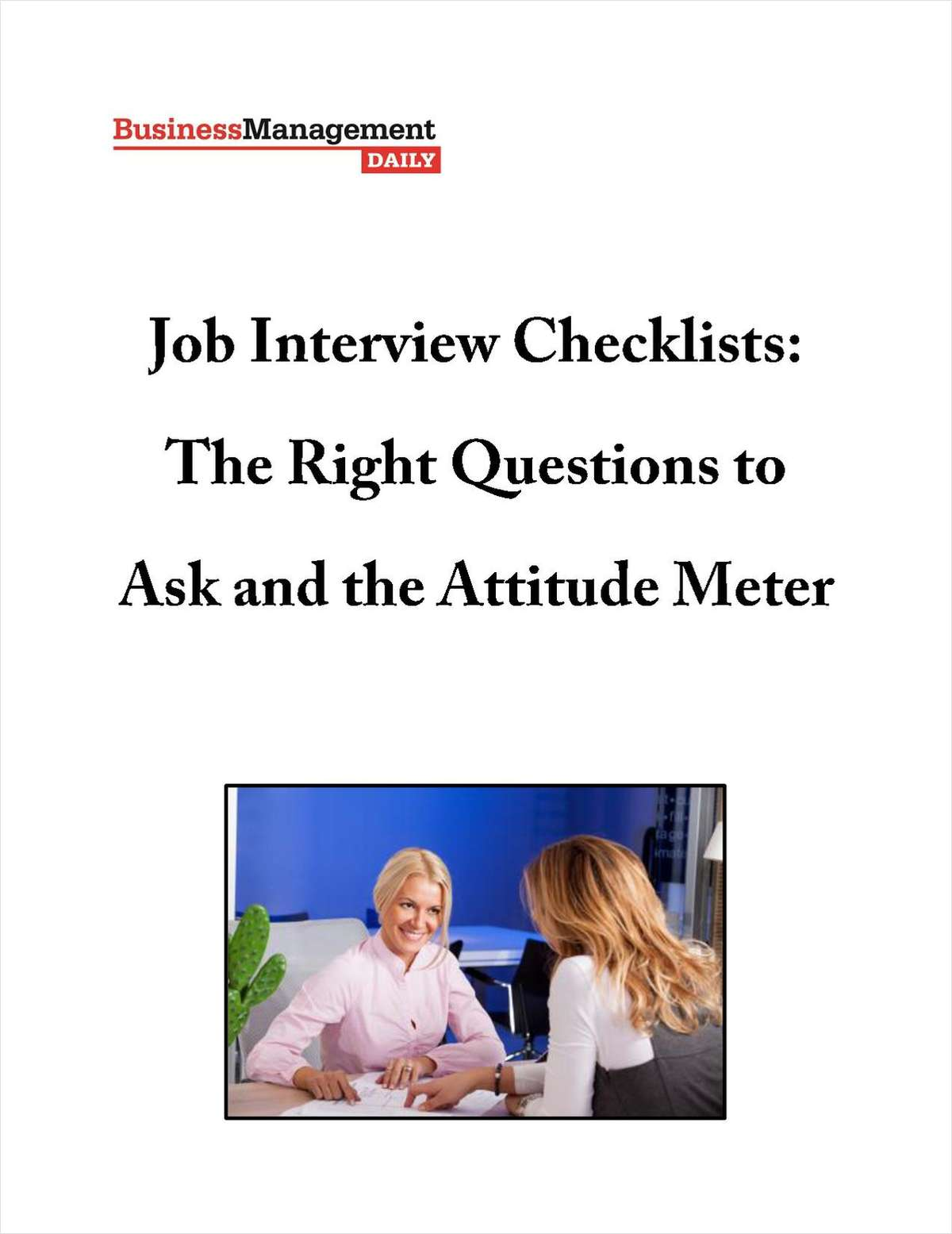 Job Interview Checklists: The Right Questions to Ask and the Attitude Meter