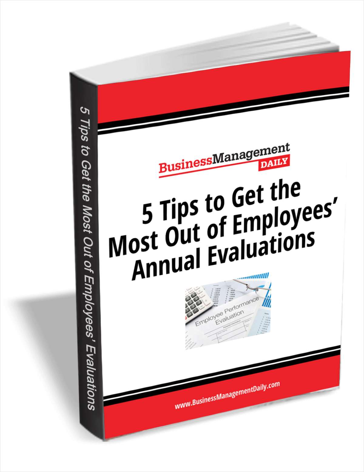 5 Tips to Get the Most Out of Employees' Annual Evaluations    Make the most out of employee evaluations this year and every year. Learn More >