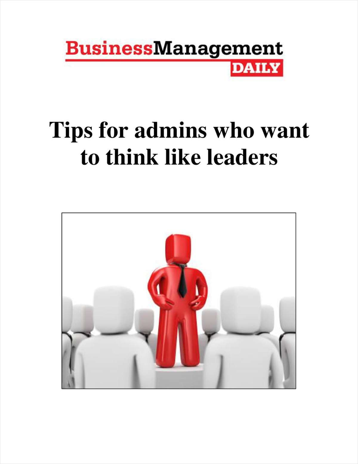 Tips for Admins Who Want to Think Like Leaders
