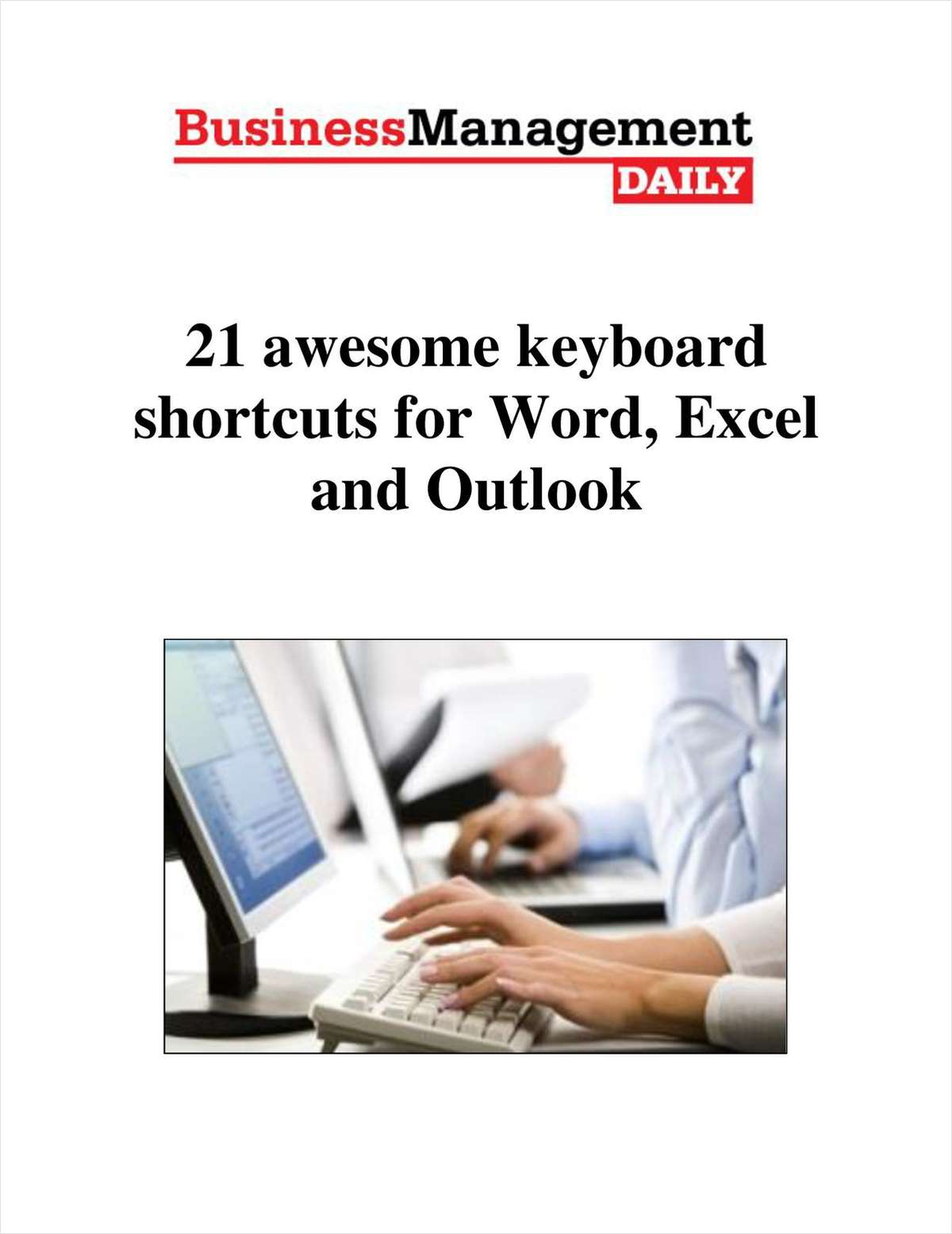 21 Awesome Keyboard Shortcuts for Word, Excel and Outlook