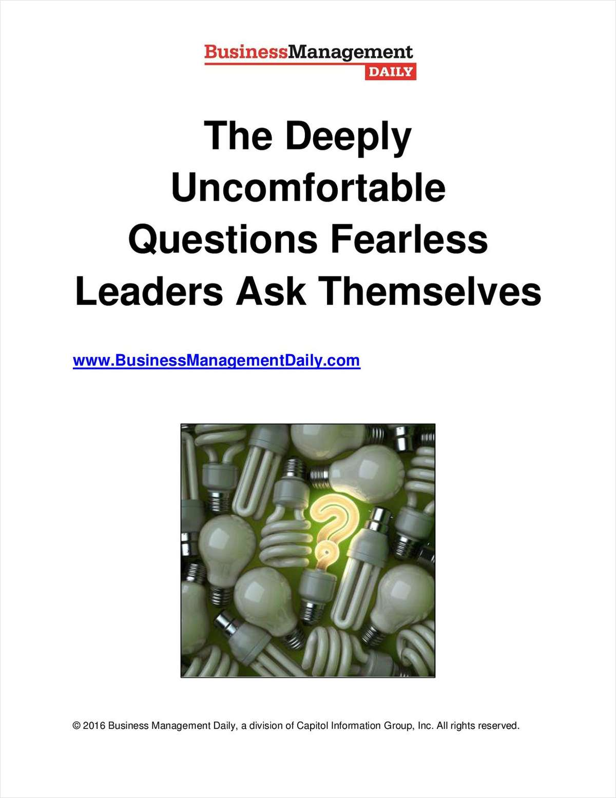 The Deeply Uncomfortable Questions Fearless Leaders Ask Themselves