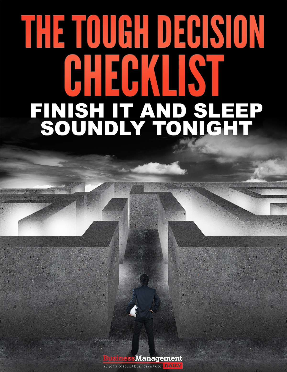 The Tough Decision Checklist - Finish It and Sleep Soundly Tonight