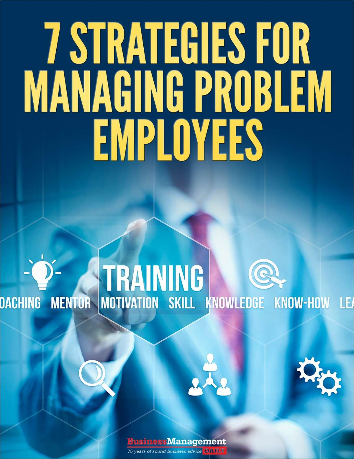 7 Strategies for Managing Problem Employees