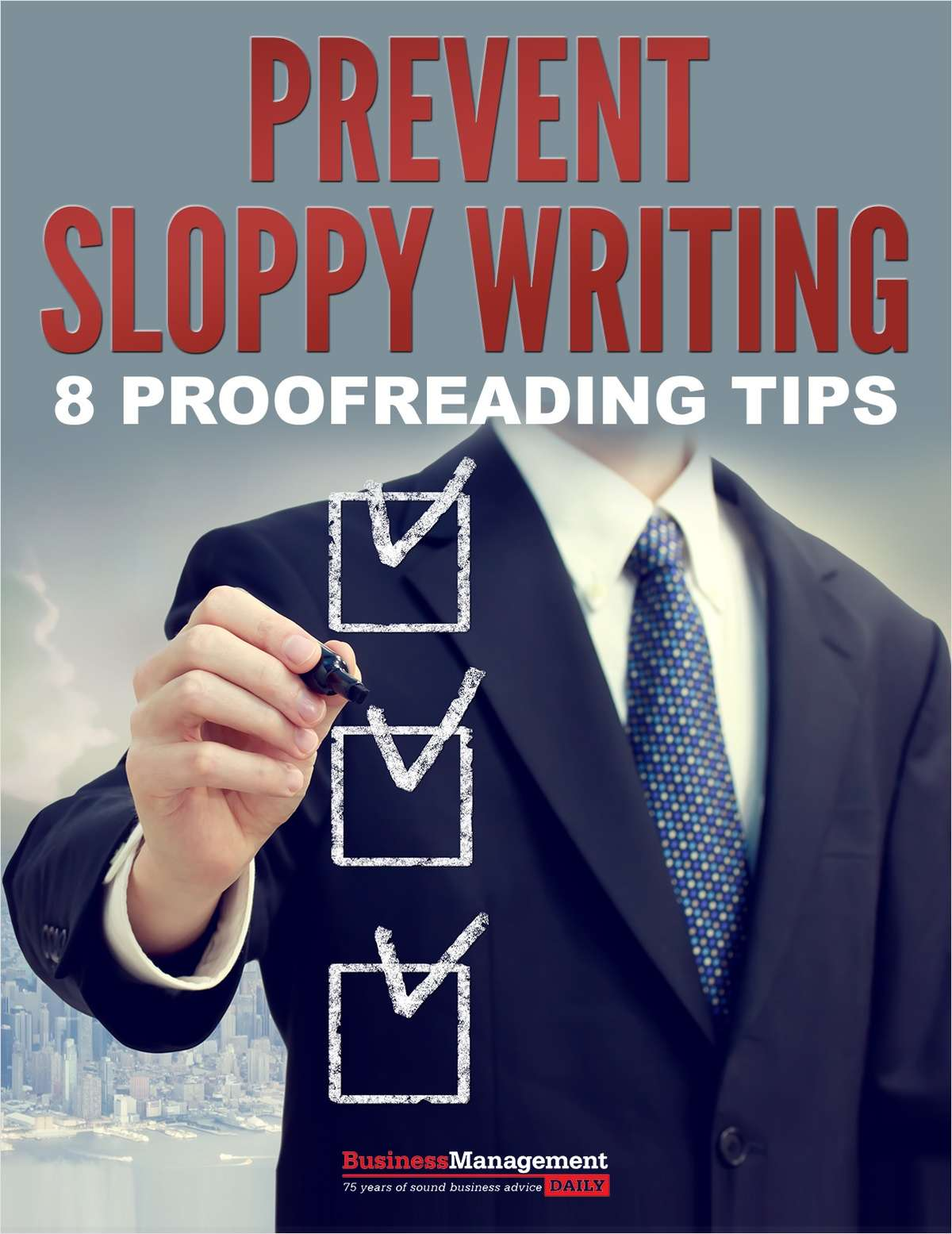 Prevent Sloppy Writing - 8 Proofreading Tips