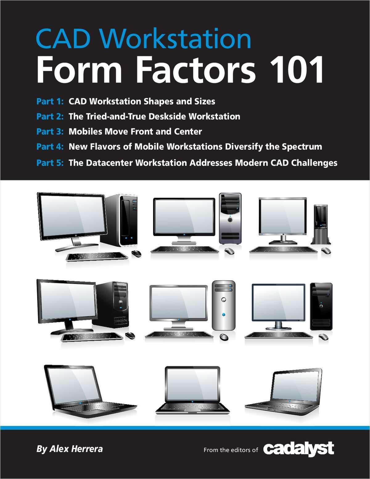 free form workstation  CAD Workstation Form Factors 6, Free Cadalyst Magazine ...