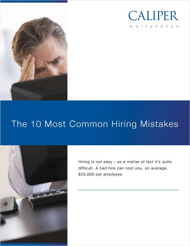 The 10 Most Common Hiring Mistakes!