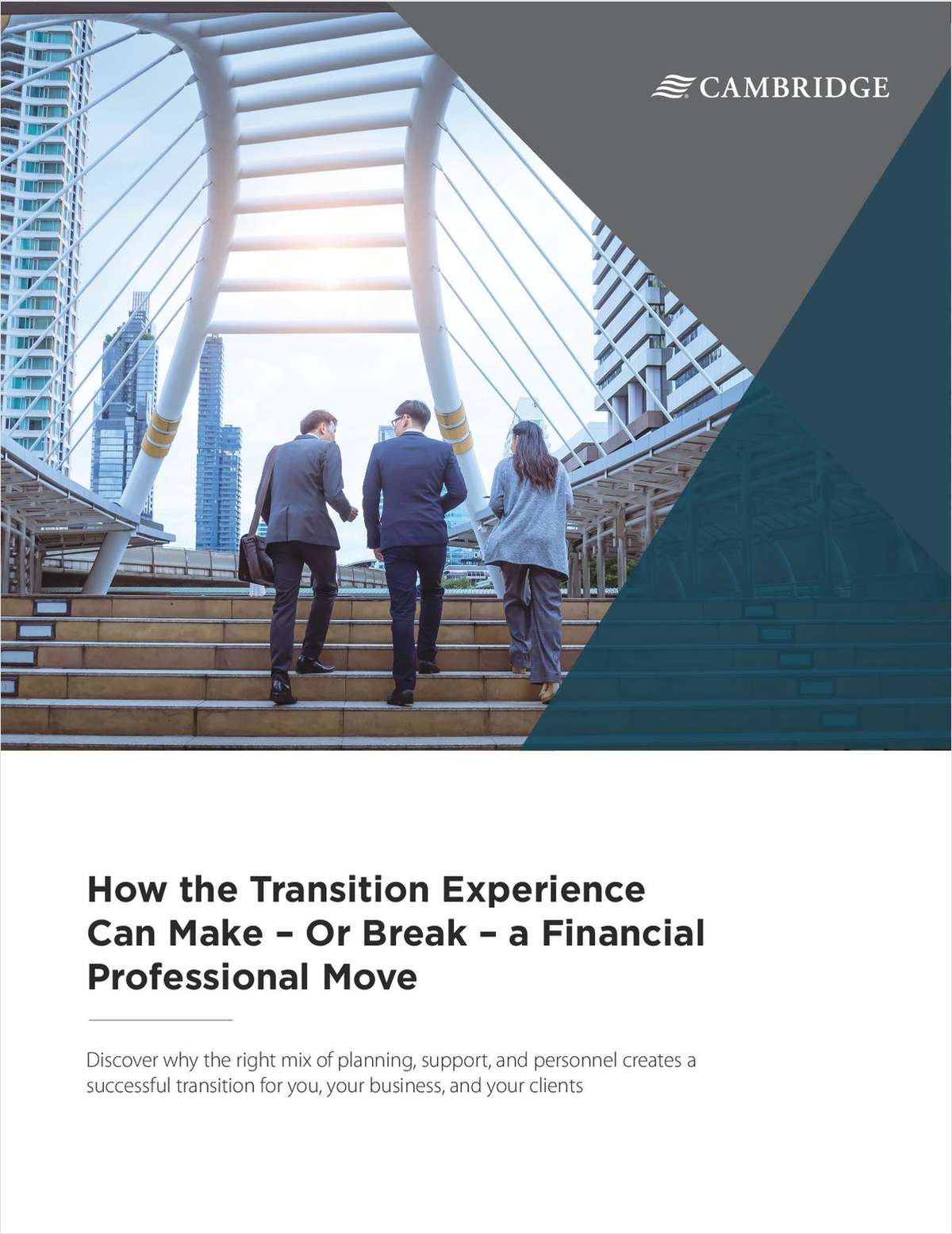 How the Transition Experience Can Make -- Or Break -- a Financial Professional's Move