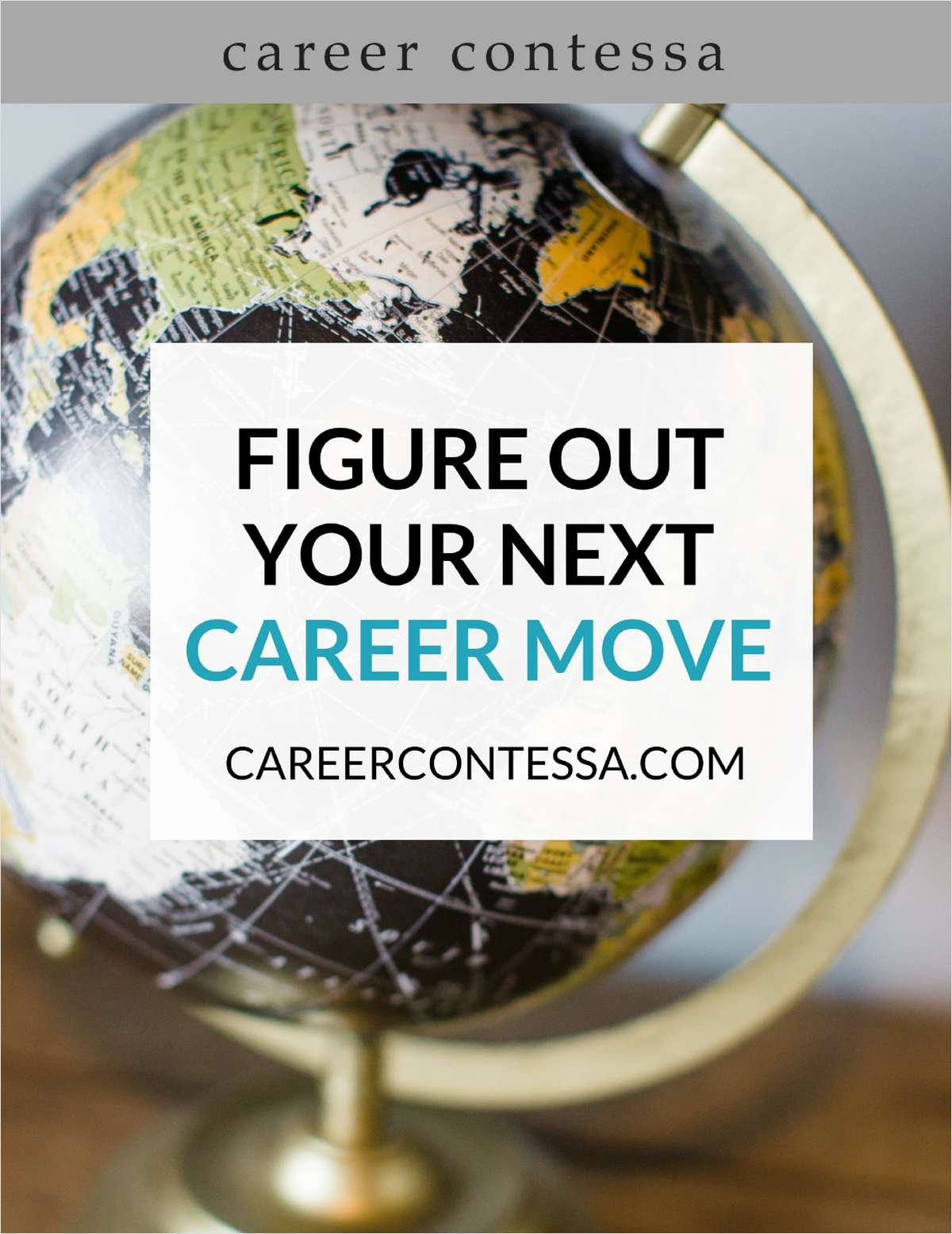 Figure Out Your Next Career Move - Workbook