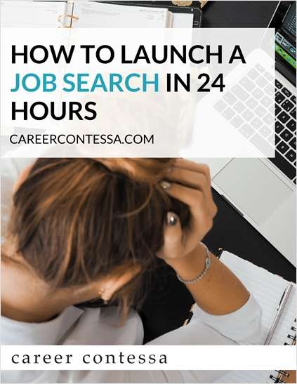 How to Launch a Job Search in 24 Hours