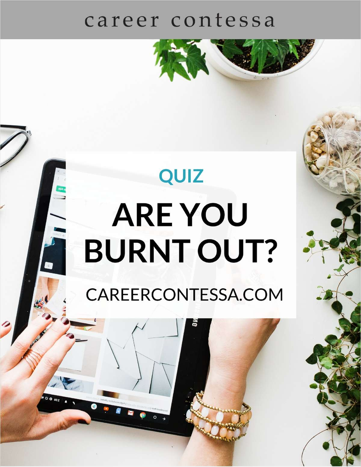 Quiz - Are You Burnt Out?