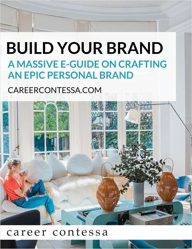 Build Your Brand -  A Massive E-Guide on Crafting an Epic Personal Brand