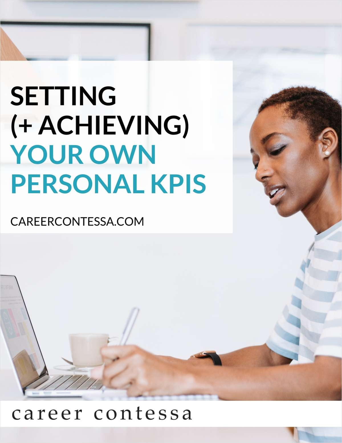 Setting (+ Achieving) Your Own Personal KPIs