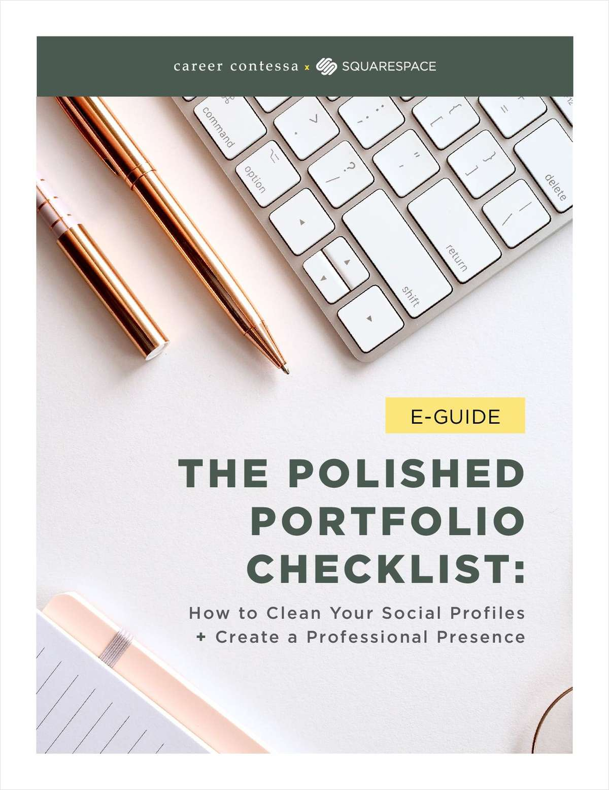 The Polished Portfolio Checklist: How to Clean Your Social Profiles  + Create a Professional Presence