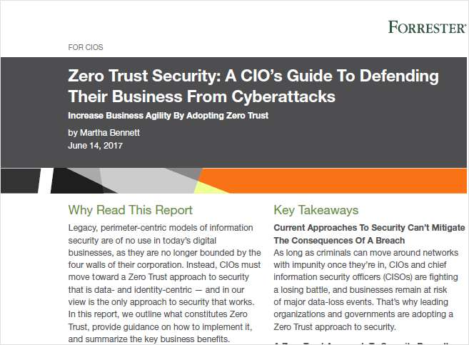 Zero Trust Security: A CIO's Guide to Defending Their Business from Cyberattacks
