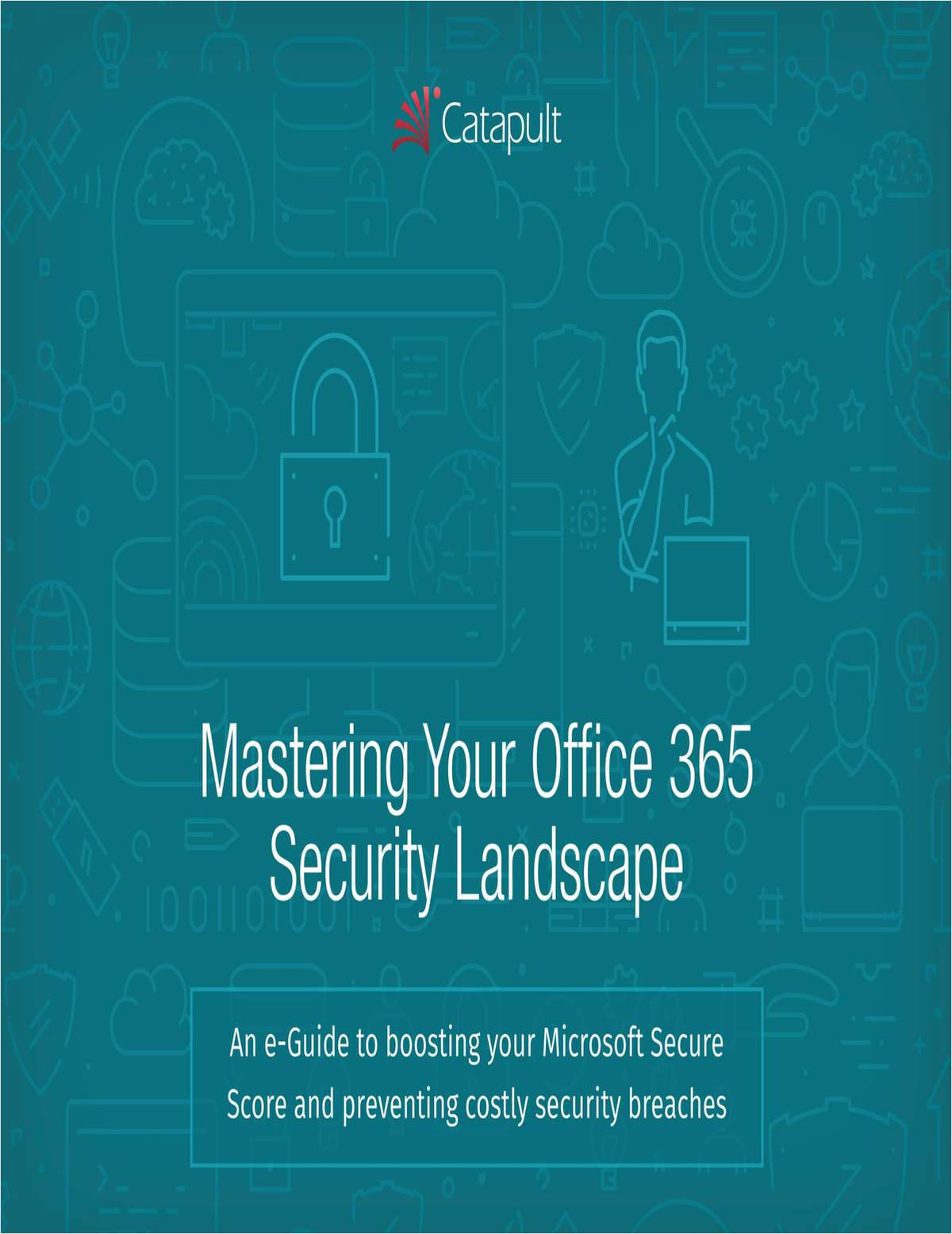 Mastering Your Office 365 Security Landscape