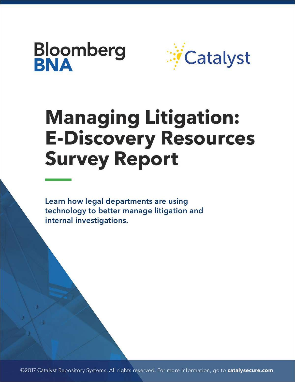 Managing Litigation: E-Discovery Resources Survey Report