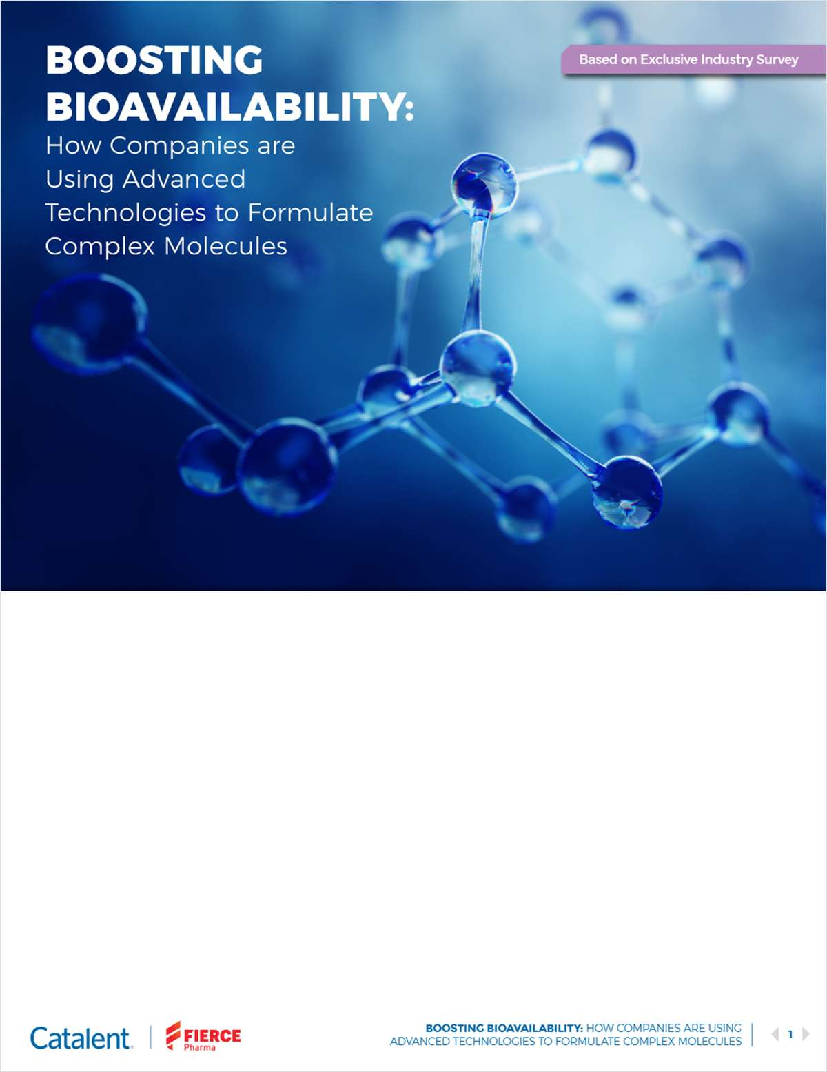BOOSTING BIOAVAILABILITY: How Companies are Using Advanced Technologies to Formulate Complex Molecules