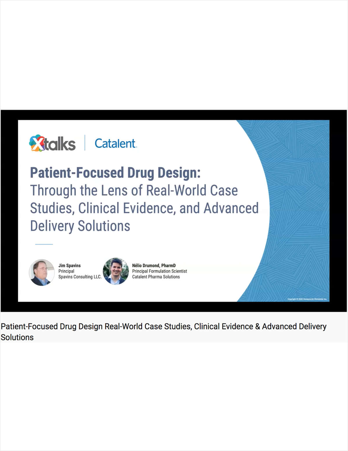 Patient-Focused Drug Design- Through the Lens of Real-World Case Studies, Clinical Evidence and Advanced Delivery Solutions