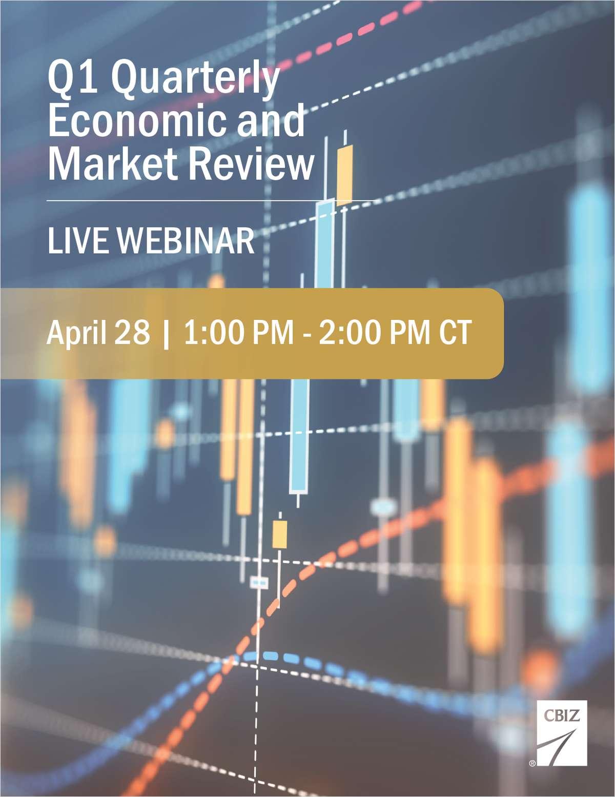 CBIZ Presents: Q1 Economic & Market Review