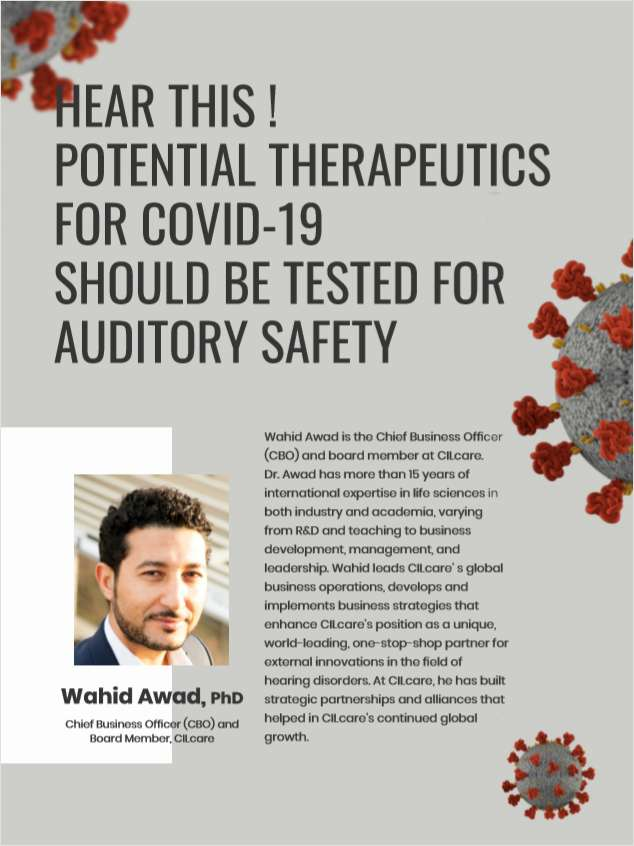 Hear This! Potential Therapeutics For COVID-19 Should Be Tested For Auditory Safety