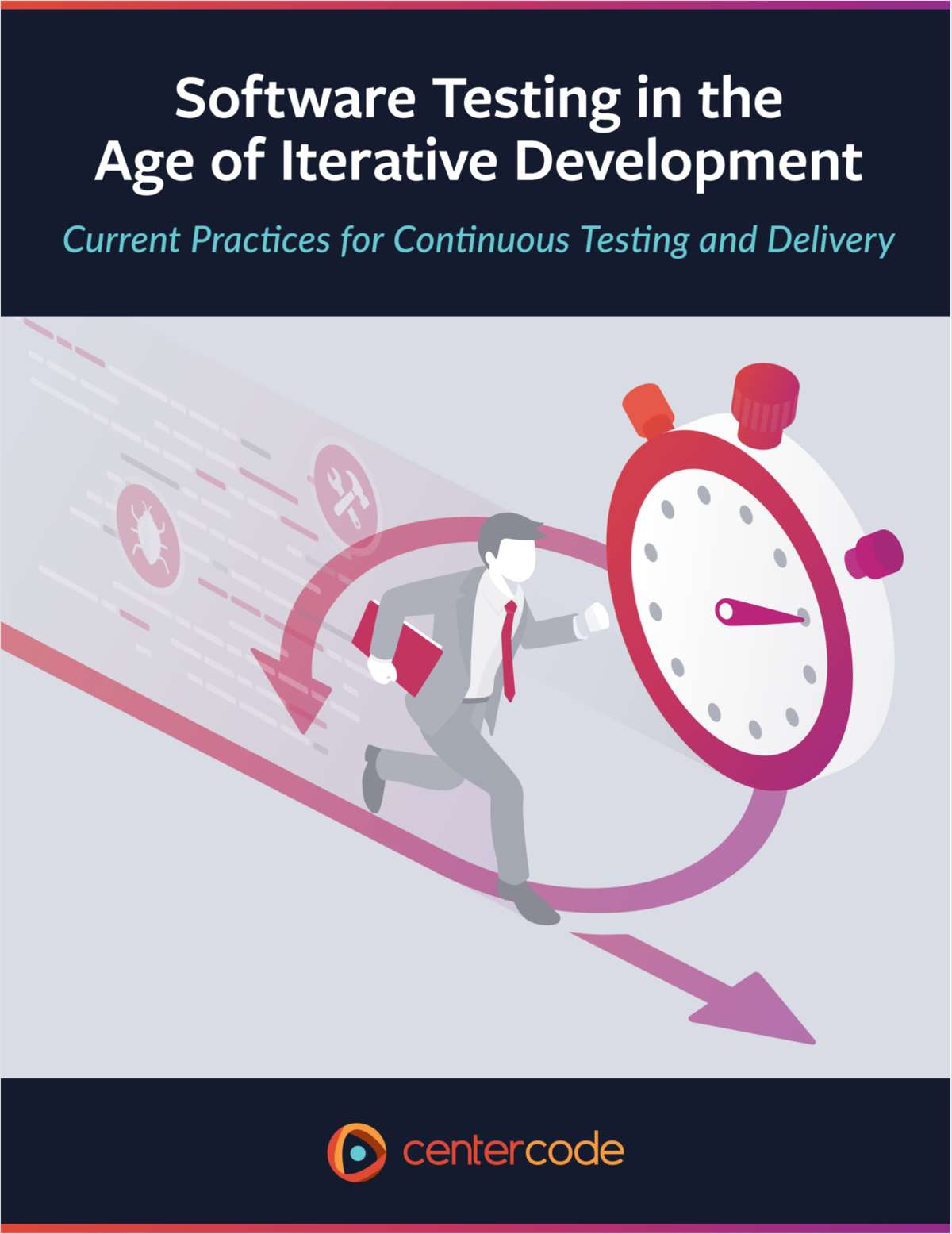 Software Testing in the Age of Iterative Development