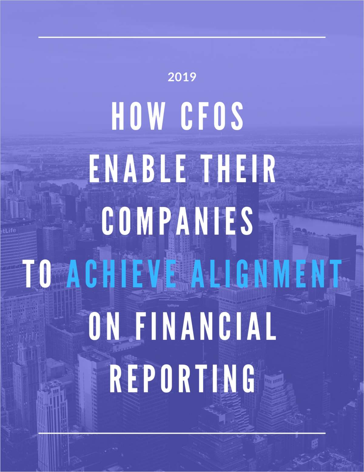 How CFOs Enable Their Companies to Achieve Alignment on Financial Reporting