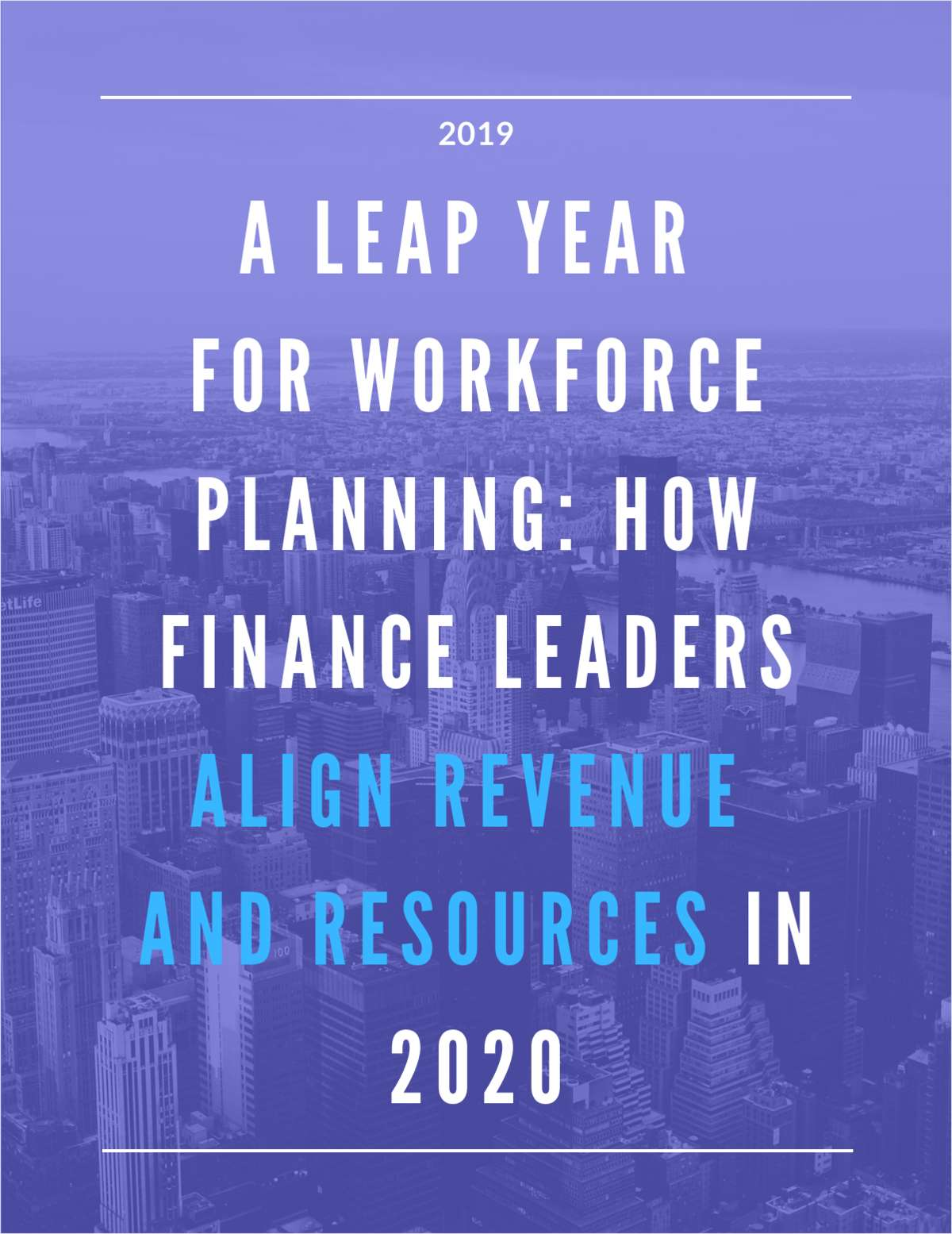A Leap Year for Workforce Planning: How Finance Leaders Align Revenue and Resources in 2020