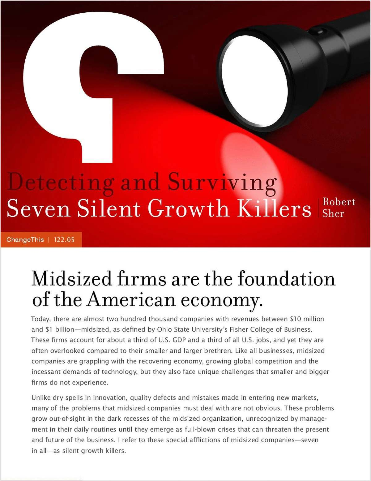 Detecting and Surviving Seven Silent Growth Killers