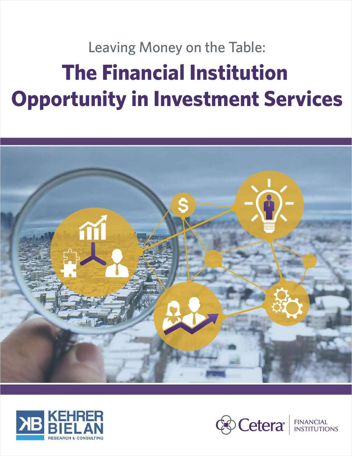 Leaving Money on the Table: A Financial Institution's Opportunity in Investment Services
